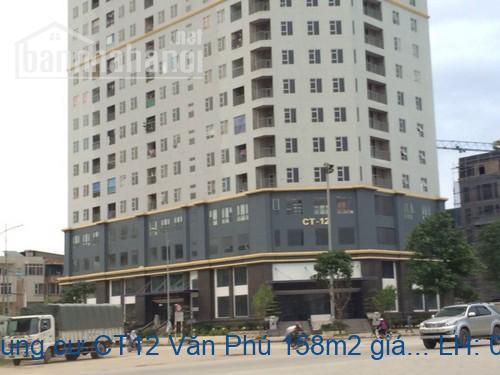 Bán căn hộ chung cư CT12 Văn Phú 158m2 giá 11tr/m