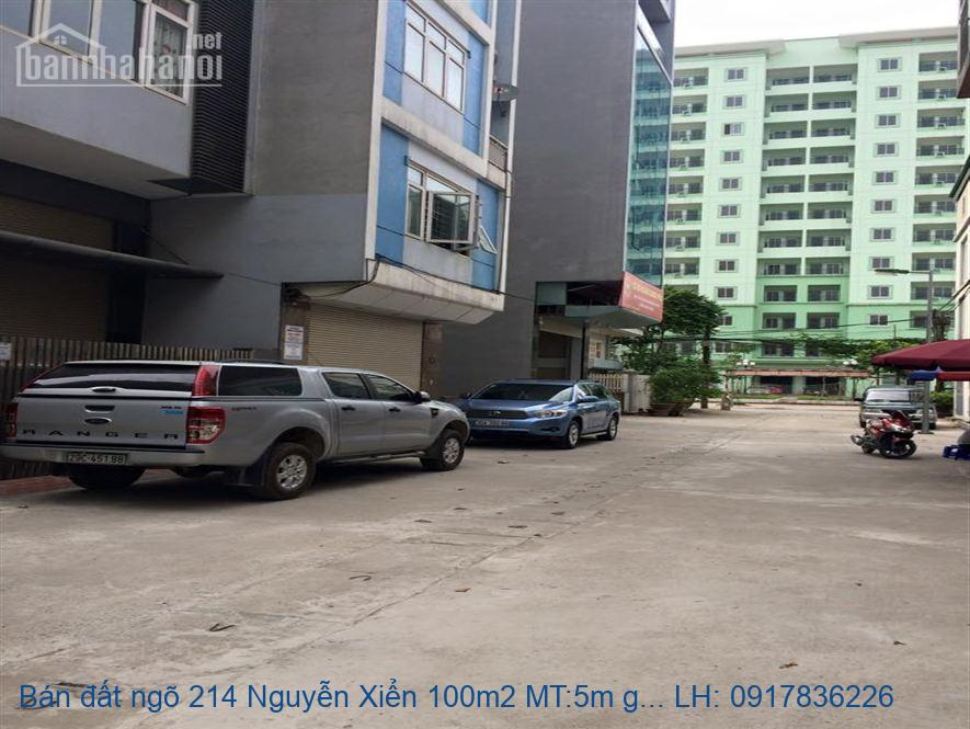 Bán đất ngõ 214 Nguyễn Xiển 100m2 MT:5m giá 14,8 tỷ