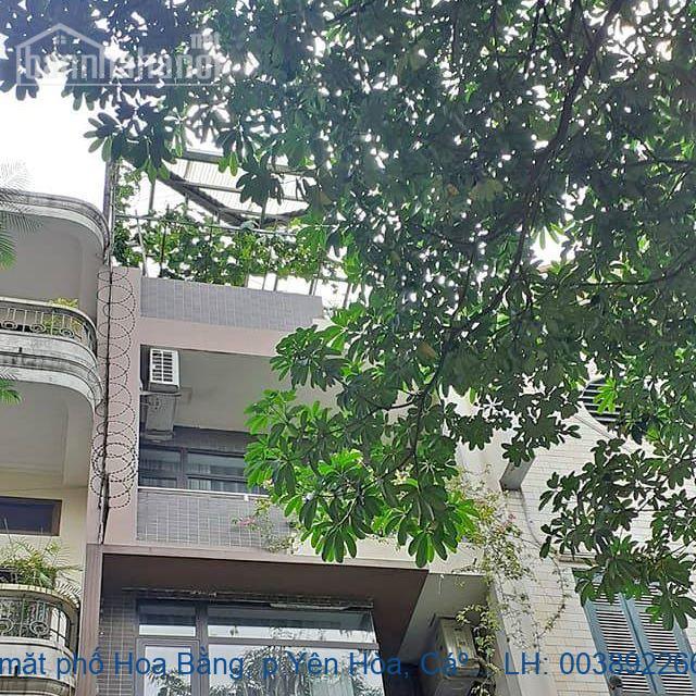 Bán nhà mặt phố Hoa Bằng, p Yên Hòa, Cầu Giấy 52m2 giá 9.5tỷ