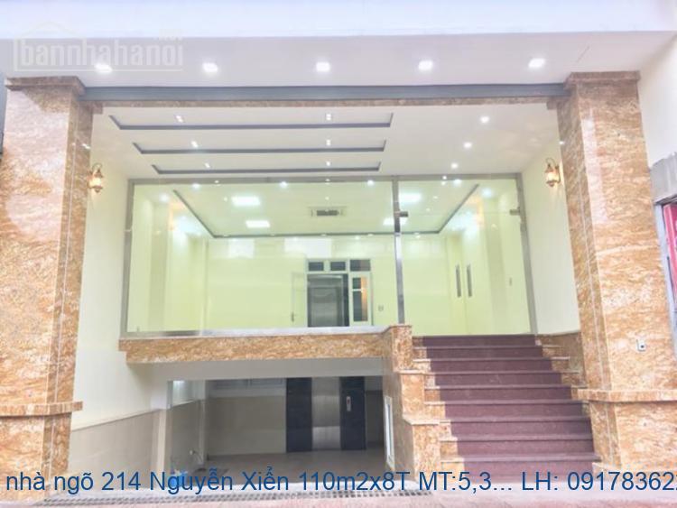 Bán nhà ngõ 214 Nguyễn Xiển 110m2x8T MT:5,3m giá 23tỷ