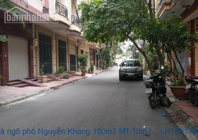 Bán nhà ngõ phố Nguyễn Khang 180m2 MT:10m lô góc giá 30,5tỷ