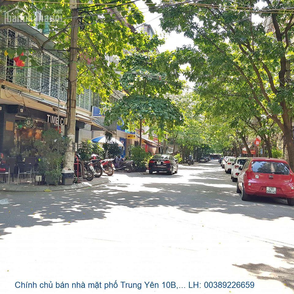 Chính chủ bán nhà mặt phố Trung Yên 10B, Cầu Giấy 82m2 giá 18,5 tỷ